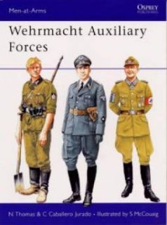 Wehrmacht Auxiliary Forces Book German WWII WW2 Uniform