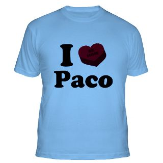 Love Paco Gifts & Merchandise  I Love Paco Gift Ideas  Unique