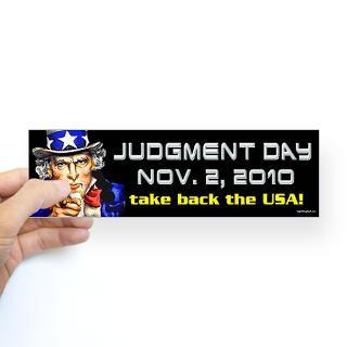 Day Nov. 2, 2010 Sticker (Bumper)  Judgment Day Nov. 2, 2010