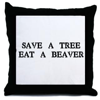 Save a Tree. Eat a Beaver  Humor, Attitude, Rocking Tees