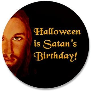 halloween is satan s birthday $ 4 85 qty availability product number