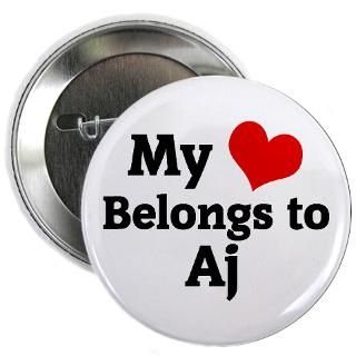 Love Aj Button  I Love Aj Buttons, Pins, & Badges  Funny & Cool