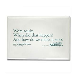 Were Adults   Greys Anatomy Quote Rectangle Magn