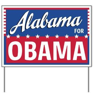 Alabama for Obama Yard Sign  Obama Yard Signs  Barack Obama Campaign