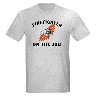 911 Gifts  911 T shirts  Firefighter On The Job Light T Shirt