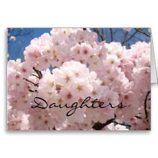 Daughters are the best gift in Life Cards SPRING BLOSSOMS Greeting