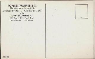 Off Broadway Topless waitresses 1024 Kearny St San Francisco