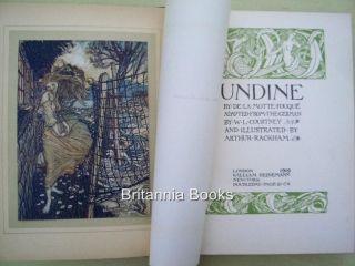 UNDINE By De La Motte Fouque . illustrated by Arthur Rackham