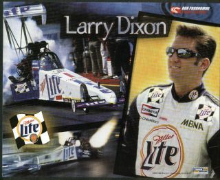 Larry Dixon Miller Lite Don Prudhomme Racing Top Fuel NHRA Print 2000
