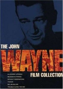 John Wayne 6 DVD Collection Without Reservations / Allegheny Uprising