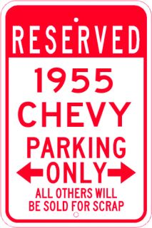 1955 55 Chevy Parking Sign