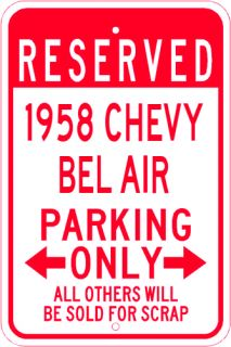 1958 58 Chevy Bel Air Parking Sign