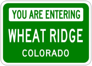 Wheat Ridge Colorado You Are Entering Aluminum City Sign