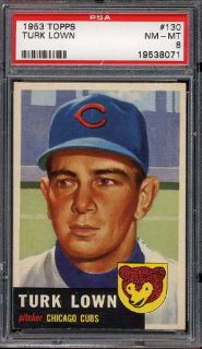 1953 Topps 130 Turk Lown Low Pop Nicely Centered PSA 8 NM MT