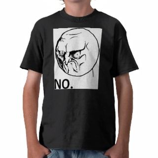 Angry No Meme Face Tee Shirts