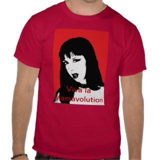 Letha Weapons viva la mamavolution siempre T Shirt