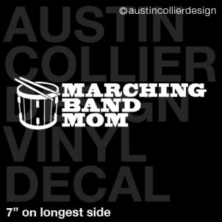 Marching Band Mom Vinyl Decal Car Laptop Sticker Snare Drum