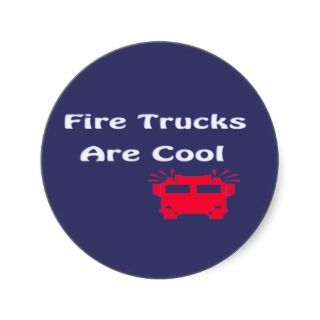 fire trucks are cool sticker
