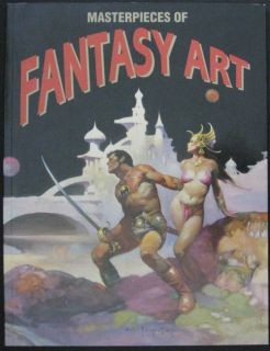Masterpieces of Fantasy Art 1st Edition