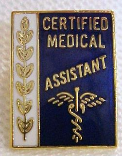 Certified Medical Assistant CMA Insignia Emblem Pin 958