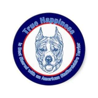 True Happiness w/ American Staffordshire cropped Stickers