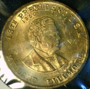Millard Fillmore Mint Version 1 Commemorative Bronze Medal Token Coin