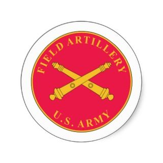 Army Field Artillery branch plaque Round Stickers