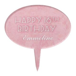 Pink Personalized Happy 16th Birthday Cake Topper