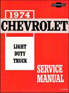 1974 Chevrolet Truck Factory Repair Shop Service Manual 10 30 Series