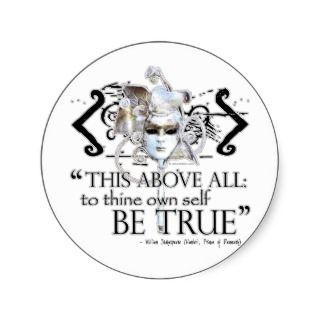 Hamlet own self be true Quote Round Sticker