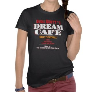 Babu Bhatts Dream Cafe Tee Shirts