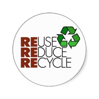 Reuse Reduce Recycle stickers