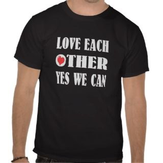 Love each other tee shirt