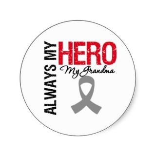 Brain Cancer Always My Hero My Grandma Round Sticker