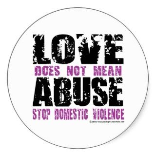Love Does Not Mean Abuse Sticker