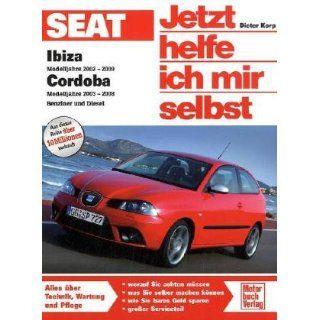 Seat Ibiza / Cordoba 6L Benziner und Diesel Dieter Korp
