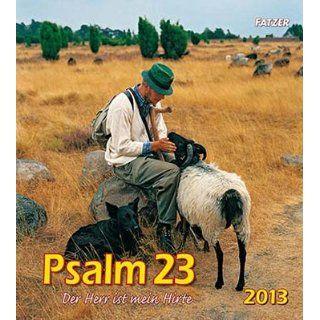 Psalm 23 Wandkalender 2012 Der Herr ist mein Hirte Kurt