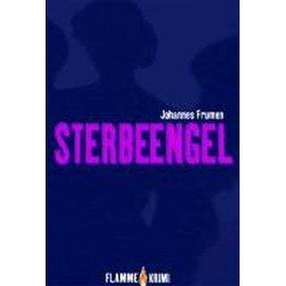 Sterbeengel Main Crime Gerd Fischer, Johannes Frumen