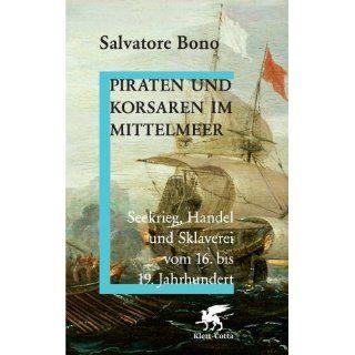 . bis 19. Jahrhundert Salvatore Bono, Achim Wurm Bücher