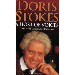 Host of Voices The Second Doris Stokes Collection Doris