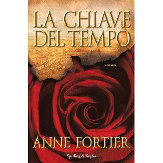 La chiave del tempo (Pandora) eBook Anne Fortier, N. Grill