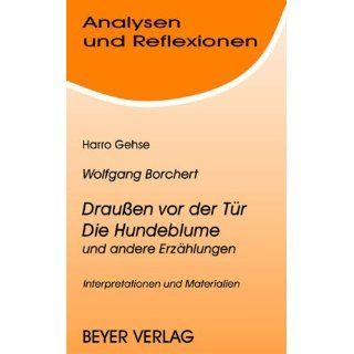 Analysen und Reflexionen, Bd.73, Wolfgang Borchert Draußen vor der