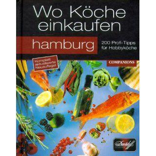Wo Köche einkaufen, Hamburg: Bücher