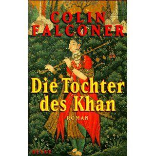 Die Tochter des Khan: Colin Falconer: Bücher