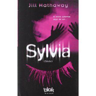 Sylvia  Slide (Sin Limites) Jill Hathaway, Luis Noriega