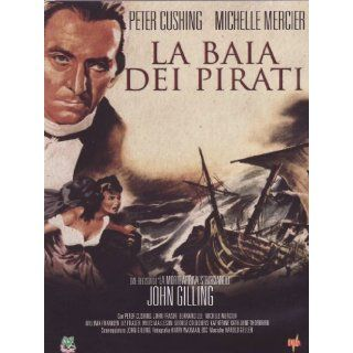 La baia dei pirati Peter Cushing, Michele Mercier, Bernard