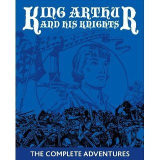 The Legends Of King Arthur And His Knights (Annotated) [Kindle Edition