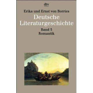 Deutsche Literaturgeschichte Band 5 Romantik Erika von