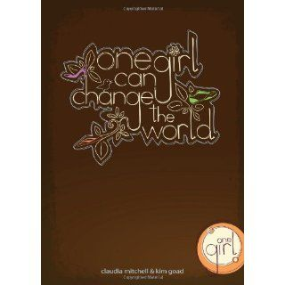 One Girl Can Change the World Claudia Mitchell Englische
