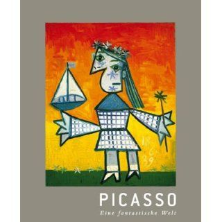 Pablo Picasso: Eine fantastische Welt. Zahlreiche Werke Picassos aus